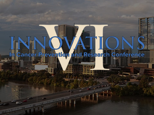 Innovations in Cancer Prevention and Research Conference
